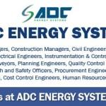 Huge Latest Job Vacancies in ADC Energy Systems  Any Graduate/ Any Degree / Diploma / ITI  Btech   MBA   +2   Post Graduates    UAE  Accomodation  Insurance  Visa  Medical  Good Salary