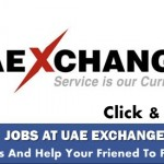 Latest Job Openings in UAE Exchange@UAE [Register Your CV]
