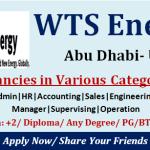 Latest Job Vacancies in WTS Energy 2021| Any Graduate/ Any Degree / Diploma / ITI | Multiple Jobs Openings  | UAE,Saudi Arabia | Apply Online