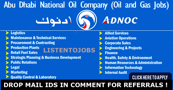 Latest Job Abu Dhabi National Oil Company |  Any Graduate/ Any Degree / Diploma / ITI |Btech | MBA | +2 | Post Graduates | Abu Dhabi