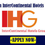 LATEST Job Vacancies in Intercontinental hotels Group | Any Graduate/ Any Degree / Diploma / ITI |Btech | MBA | +2 | Post Graduates | Dubai,UAE