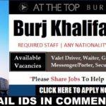 LATEST JOB VACANCIES IN Burj Khalifa  2017| Any Graduate/ Any Degree / Diploma / ITI |Btech | MBA | +2 | Post Graduates  | DUBAI  |Accommodation |Good Salary |Medical |Insurance |Visa