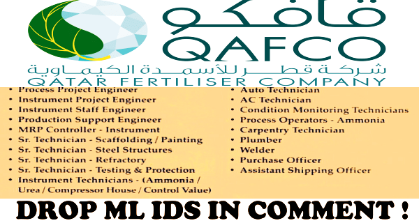 Latest Job Vacancies in Qatar Fertilizer Company (QAFCO) |  Any Graduate/ Any Degree / Diploma / ITI |Btech | MBA | +2 | Post Graduates | Qatar