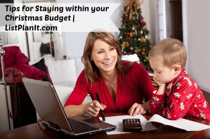 Tips for Staying within your Christmas Budget | ListPlanIt.com