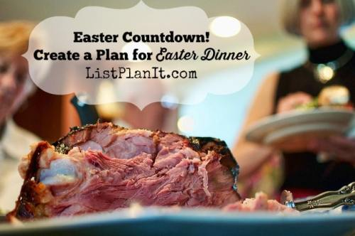 Easter Countdown! Create a Plan for Easter Dinner | ListPlanIt.com