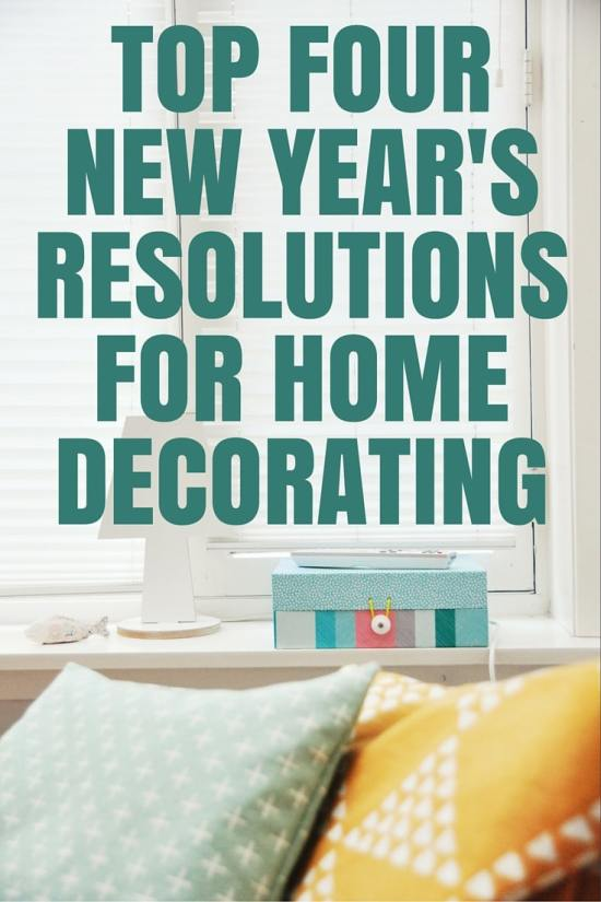 top four new years resolutions for home decorating