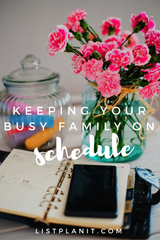 Keeping Your Busy Family on Schedule