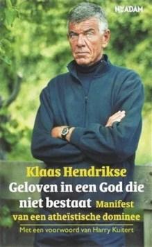 Omslag Geloven in een God die niet bestaat - Klaas Hendrikse