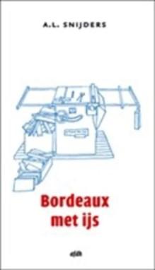 Omslag Bordeaux met ijs - A.L Snijders
