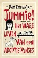 Omslag Recensie: Jummie! Het ware leven van een adoptieprinses  -  Pam Emmerik