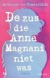 Omslag Recensie: De zus die Anna Magnani niet was ? Aristide von Bienefeldt -