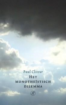Omslag Het monotheïstisch dilemma - P.B. Cliteur