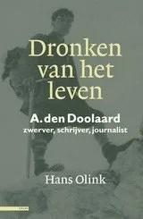 Omslag Dronken van het leven A. den Doolaard - Hans Olink