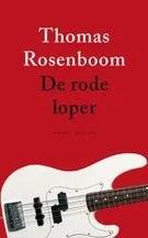 Omslag De rode loper - Thomas Rosenboom