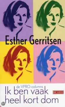 Omslag Ik ben vaak heel kort dom  -  Esther Gerritsen
