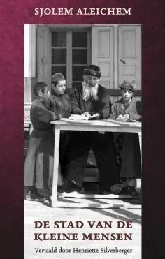 Omslag De stad van de kleine mensen  -  Sjolem Aleichem