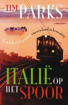 Omslag Italië op het spoor  -  Tim Parks