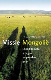 Omslag Missie: Mongolië - Frederique Schut