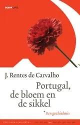 Omslag Portugal, de bloem en de sikkel - J. Rentes de Carvalho