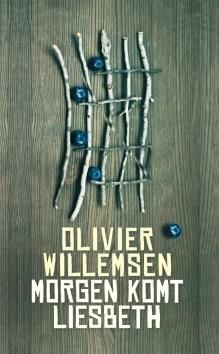 Omslag Morgen komt Liesbeth - Olivier Willemsen