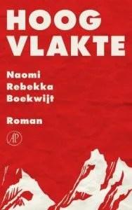 Omslag Hoogvlakte - Naomi Rebekka Boekwijt