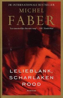 Omslag Lelieblank, scharlakenrood - Michel Faber