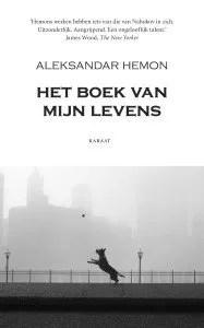 Omslag Het boek van mijn levens - Aleksandar Hemon