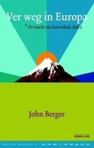 Omslag Ver weg in Europa - John Berger