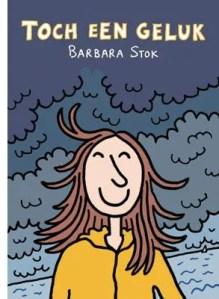 Omslag Toch een geluk - Barbara Stok