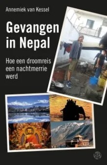 Omslag Gevangen in Nepal. Hoe een droomreis een nachtmerrie werd - Annemiek van Kessel