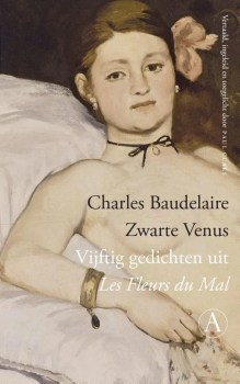 Omslag Zwarte Venus - Vijftig gedichten uit Les Fleurs du Mal - Charles Baudelaire