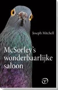 Omslag McSorley's wonderbaarlijke saloon - Joseph Mitchell