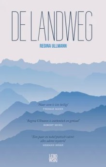 Omslag De landweg - Regina Ullmann