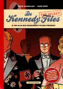 Omslag The Kennedy Files - Erik Varekamp (tekeningen), Mick Peet