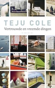 Omslag Vertrouwde en vreemde dingen - Teju Cole