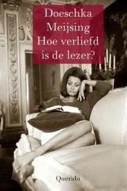 Omslag Hoe verliefd is de lezer? - Doeschka Meijsing
