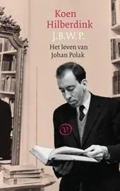 Omslag J.B.W.P.Het leven van Johan Polak - Koen Hilberdink