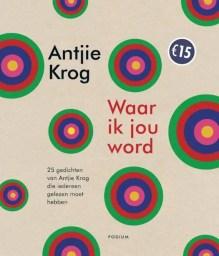 Omslag Waar ik jou word - Antjie Krog