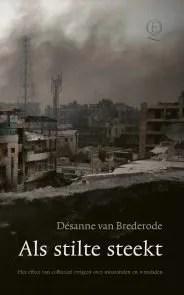 Omslag Als stilte steekt - Désanne van Brederode
