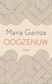 Omslag Oogzenuw - María Gainza