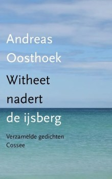 Omslag Witheet nadert de ijsberg - Andreas Oosthoek