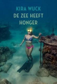 Omslag De zee heeft honger - Kira Wuck