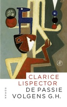 Omslag De passie volgens G.H. - Clarice Lispector