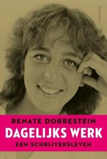 Omslag Dagelijks werk - Renate Dorrestein