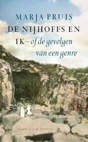 Omslag De Nijhoffs en ik of de gevolgen van een genre - Marja Pruis