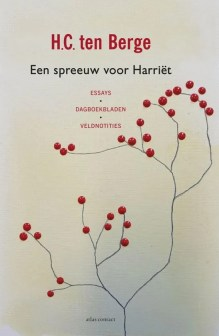Omslag Een spreeuw voor Harriët - H.C. ten Berge
