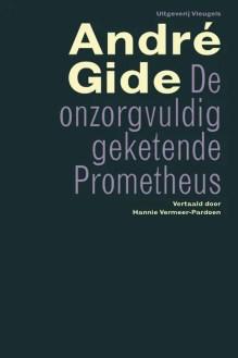 Omslag De onzorgvuldig geketende Prometheus - André Gide