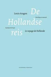 Omslag De Hollandse reis - Louis Aragon