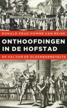 Omslag Onthoofdingen in de Hofstad - Ronald Prud'homme van Reine