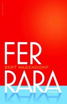 Omslag Ferrara - Bert Wagendorp